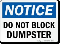 Do Not Block Dumpster Sign