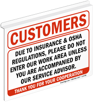 Customers Do Not Enter Our Work Area Z-Sign