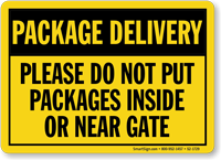 Dont Put Packages Inside Or Near Gate Sign
