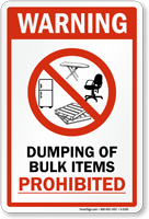 Dumping Of Bulk Items Prohibited Warning Sign