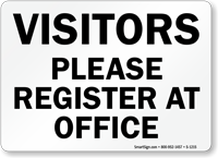 Visitors Please Register At Office Sign