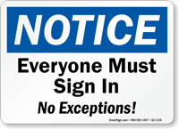 Everyone Must Sign In Notice Sign