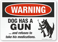 Funny Beware Of Dog Warning Sign