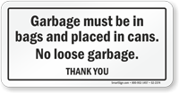 Garbage Must Be in Bags Dumpster Rules Sign