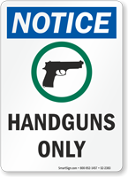 Handguns Only OSHA Notice Sign