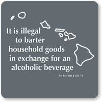 Hawaii Novelty Sign, Illegal To Barter Household Goods