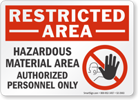 Hazardous Material Area Restricted Area Sign