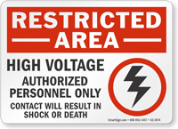 High Voltage Authorized Personnel Restricted Area Sign