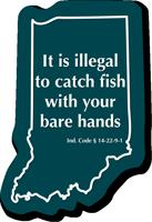 Indiana Fishing Regulations Novelty Sign