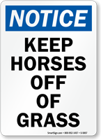 Keep Horses Off Of Grass Notice Sign