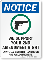 Lawfully Carried Handguns Are Welcome Notice Sign