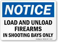Load-Unload Firearms In Shooting Bay Sign