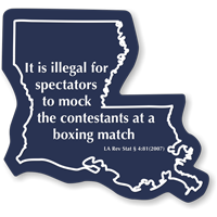 Louisiana Law Boxing Match Novelty Sign