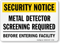 Metal Detector Screening Required Security Notice Sign