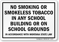 No Smoking Or Smokeless Tobacco School Sign