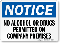 Notice No Alcohol Or Drugs Permitted Sign