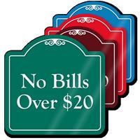 No Bills Signature Style Showcase Sign