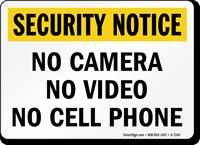 No Camera Security Notice Sign