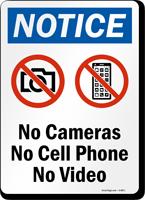 No Cameras No Cell Phone No Video Sign