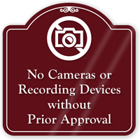 No Cameras Or Recording Devices ShowCase Sign