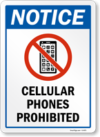 Notice: Cellular Phones prohibited Sign