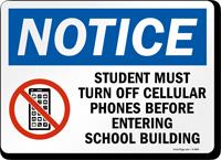 Student Turn off phones school building Sign