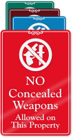 No Concealed Weapons Allowed On This Property Sign