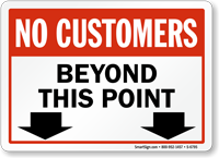 No Customers Beyond This Point Store Policy Sign