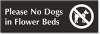 Please No Dogs In Flower Beds Sign