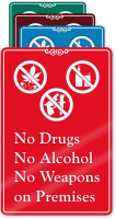 No Drugs, Alcohol, Weapons On Premises Wall Sign