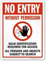 Valid Identification Required For Access Sign