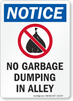 No Garbage Dumping In Alley OSHA Notice Sign