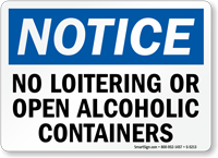 No Loitering Open Alcoholic Containers Sign