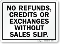 No Refunds, Credits Or Exchange Sign