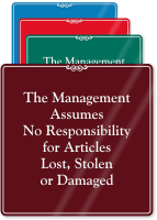 Management Assumes No Responsibility Sign