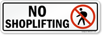 No Shoplifting Sign
