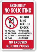 No Soliciting No Excuses No Exceptions Sign