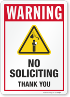 No Soliciting Thank You Security Warning Sign
