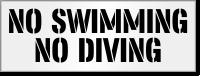 No Swimming No Diving Pool Stencil