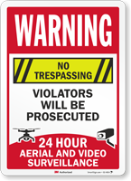 No Trespassing Aerial And Video Surveillance Sign
