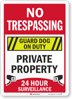 No Trespassing Guard Dog On Duty Surveillance Sign