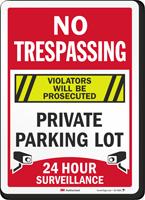 No Trespassing Private Parking Lot Surveillance Sign