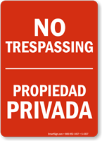No Trespassing Propiedad Privada Sign