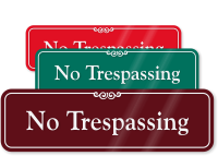 No Trespassing ShowCase™ Wall Sign