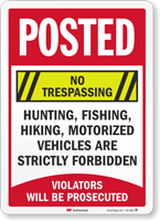 No Trespassing Violators Will Be Prosecuted Posted Sign