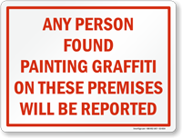 Any Person Found Painting Graffiti On Premises Sign