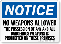 Notice No Weapons Allowed Possession Prohibited Sign