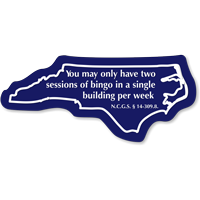 Sessions Of Bingo North Carolina Novelty Law Sign