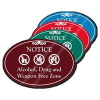 Alcohol Drug Weapon Free Zone ShowCase Sign