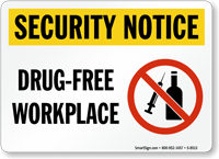Security Notice: Drug-Free Workplace Sign